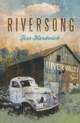 The cover of Riversong, a novel by Tess Hardwick