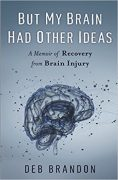 Writing Life With Brain Injury: After The Memoir