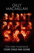 The Inspiration behind Burnt Paper Sky