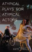 Why Diversity Is Important – Atypical Plays For Atypical Actors