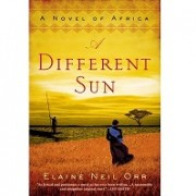 Elaine Neil Orr – A Different Sun