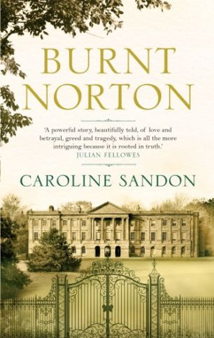 A Novel by Caroline Sandon - Burnt Norton