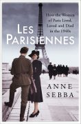 Why I Wrote Les Parisiennes