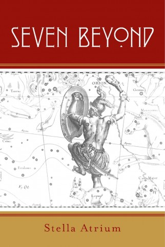 A Novel by Stella Atrium - Seven Beyond