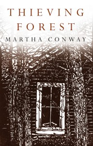 Martha Conway, Thieving Forest