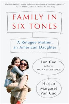 Family in Six Tones: A Refugee Mother, an American Daughter: Excerpt
